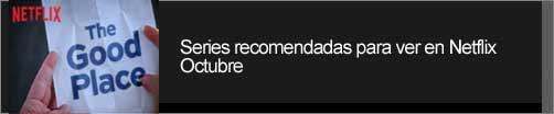 Series-Recomendadas-Netflix-Octubre-2017