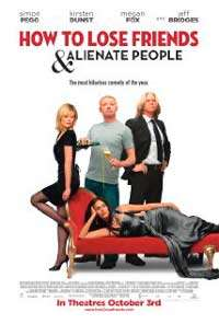 How-to-Lose-Friends-Alienate-People-(2008)