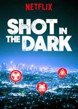 Shot-in-the-Dark-Serie