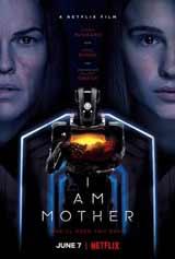 I Am Mother Película original de Netflix 2019