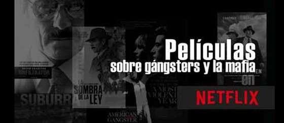 Peliculas sobre gangsters y la mafia en Netflix