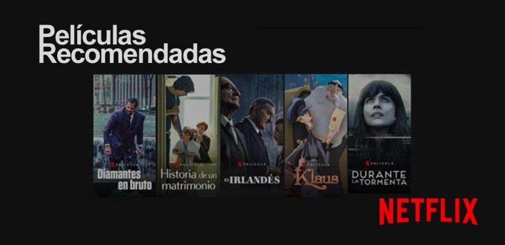 Peliculas recomendadas Netflix 2021