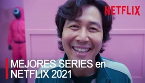 Mejores series en Netflix 2021